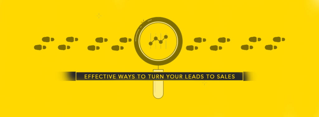 Effective Ways To Turn Your Leads To Sales by exhibit rentals