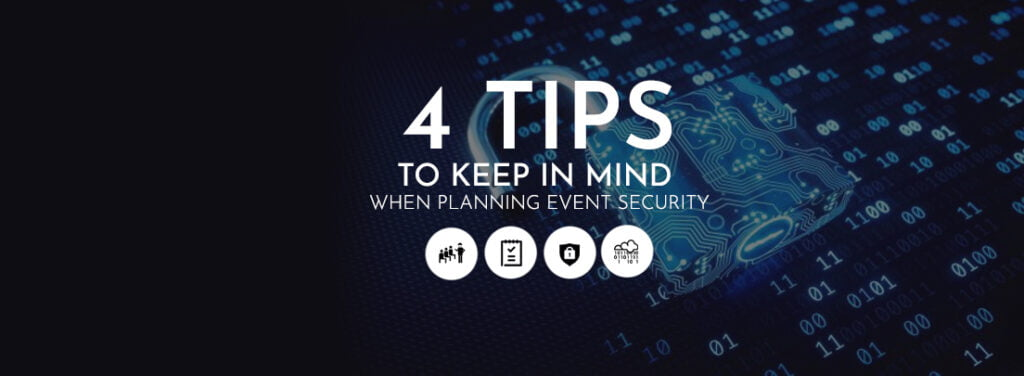 4 Tips to Keep in Mind When Planning Event Security by exhibit rentals
