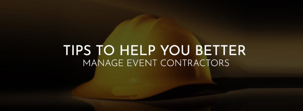 Tips to Help You Manage Better the Event Contractors by exhibit rentals