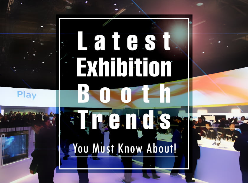Latest Trends in Exhibitions that You Should Know About by exhibit rentals