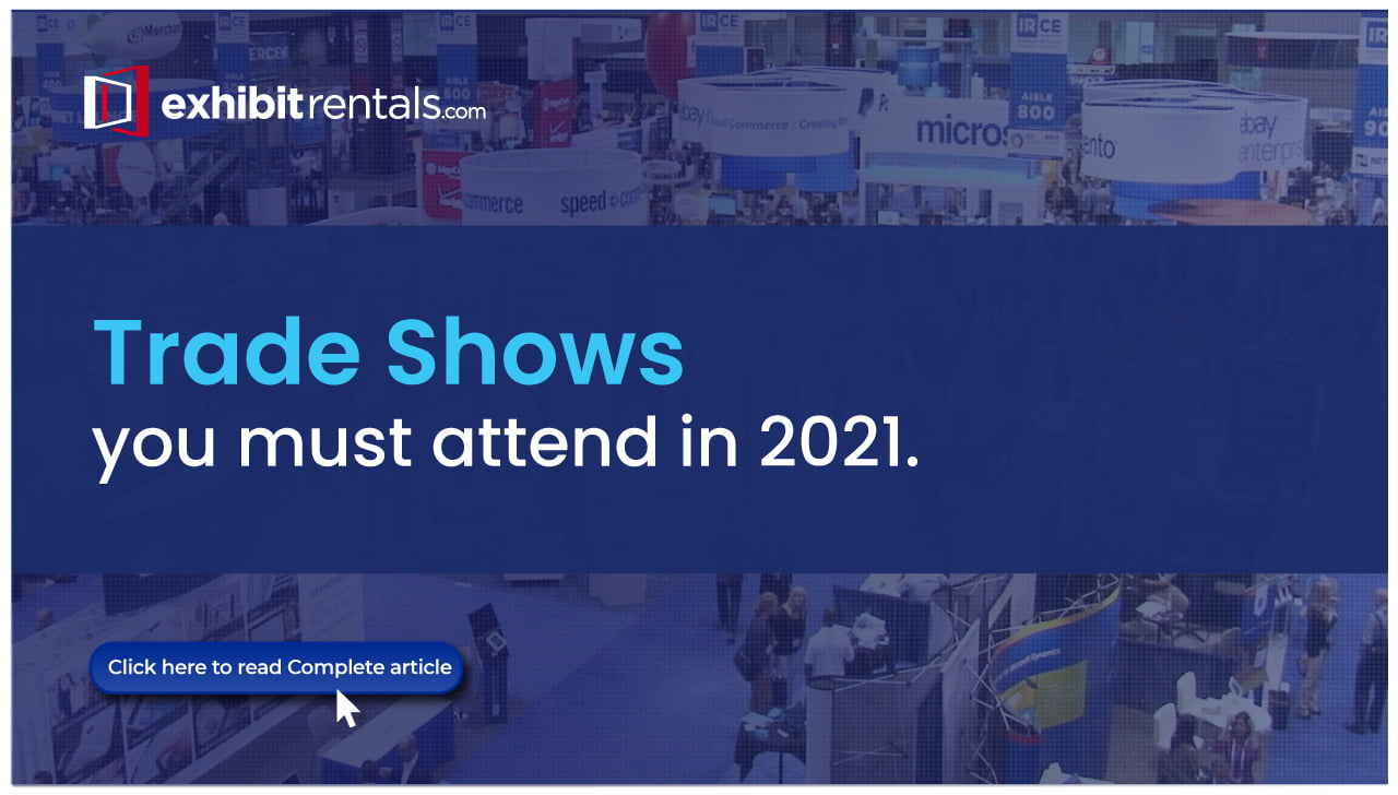 Trade Show Events to Attend in 2021