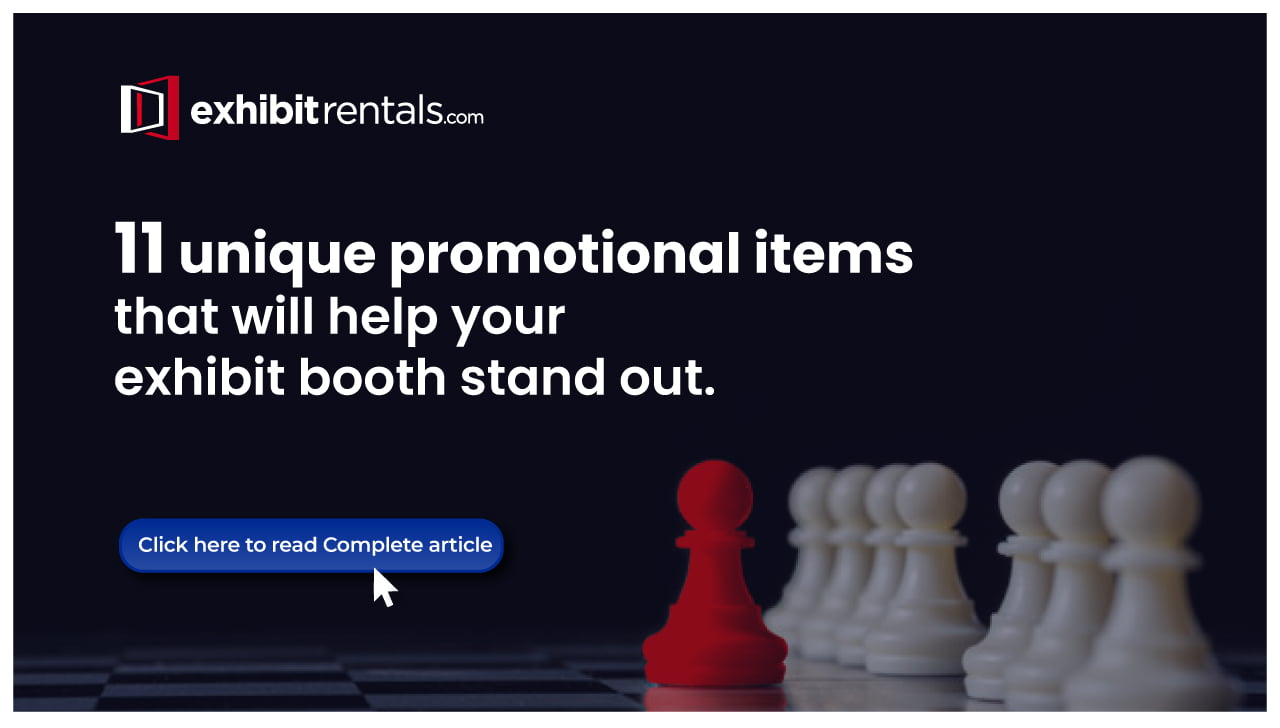 11 Innovative Ideas for Trade Show Promotional Giveaway Items