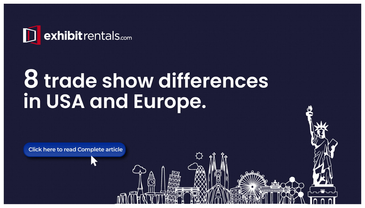 8 Key Differences in Trade Shows in the USA and Europe
